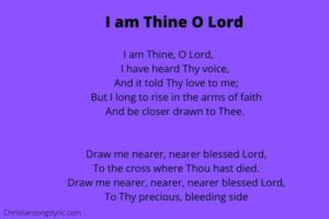 I am Thine O Lord Lyrics